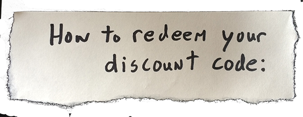 How to redeem your discount code: